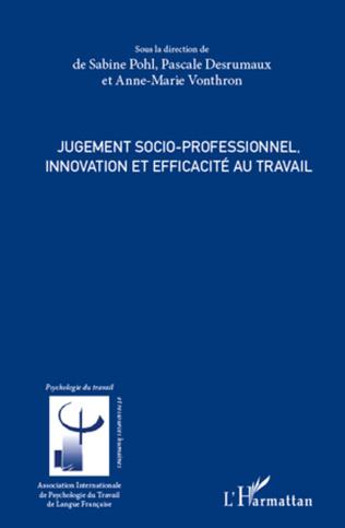 Couverture Jugement socio-professionnel, innovation et efficacité au travail