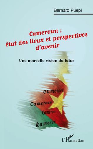 Couverture Cameroun: état des lieux et perspectives d'avenir