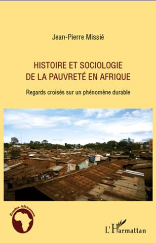 Couverture Histoire et sociologie de la pauvreté en Afrique
