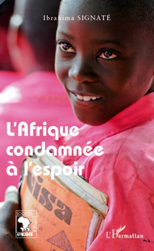 Couverture L'Afrique condamnée à l'espoir
