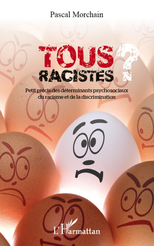 Couverture Tous racistes ?