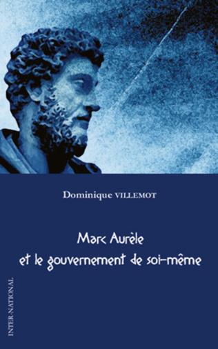 Couverture Marc Aurèle et le gouvernement de soi-même