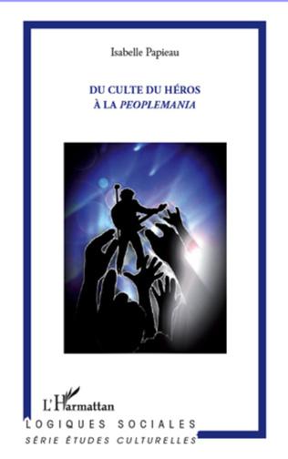Couverture Du culte du héros à la peoplemania