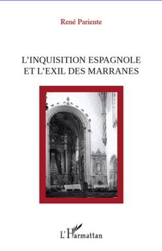 Couverture L'inquisition espagnole et l'exil des Marranes
