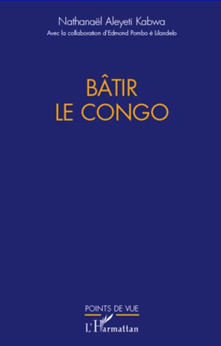 Couverture Bâtir le Congo