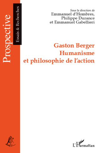 Couverture Gaston Berger Humanisme et philosophie de l'action