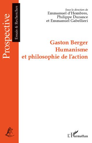 Couverture Gaston Berger Humanisme et philosophie de l'action