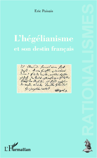 Couverture L'hégélianisme et son destin français