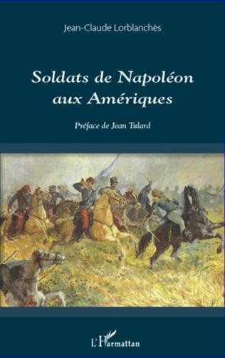 Couverture Soldats de Napoléon aux Amériques