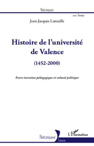Couverture Histoire de l'université de Valence (1452-2000)