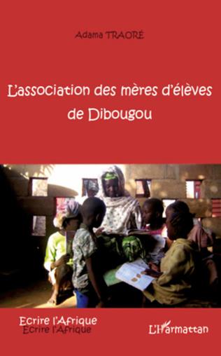 Couverture L'association des mères d'élèves de Dibougou
