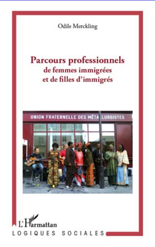 Couverture Parcours professionnels de femmes immigrées et de filles d'immigrés