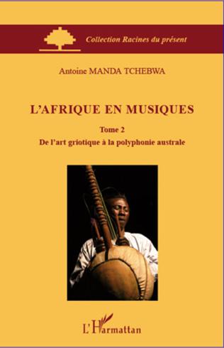 Couverture L'Afrique en musiques (Tome 2)