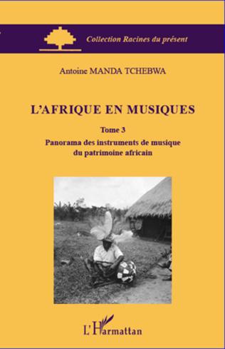 Couverture L'Afrique en musiques (Tome 3)