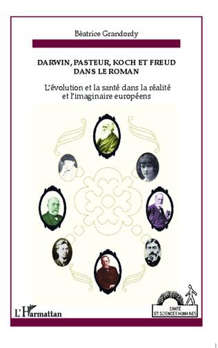 Couverture Darwin, Pasteur, Koch et Freud dans le roman