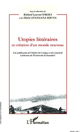 Couverture Utopies littéraires et création d'un monde nouveau