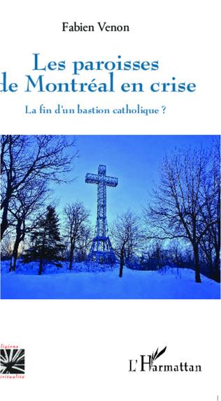 Couverture Les paroisses de Montréal en crise