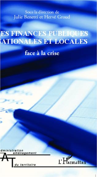 Couverture Les finances publiques nationales et locales face à la crise