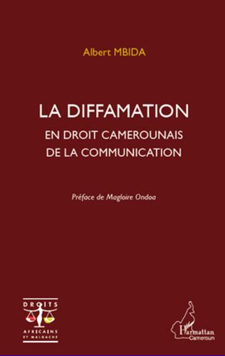 Couverture La diffamation en droit camerounais de la communication