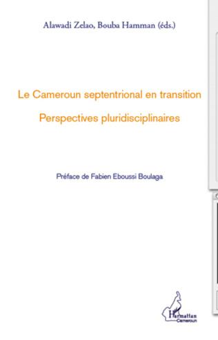 Couverture Le Cameroun septentrional en transition
