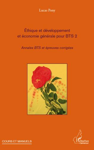 Couverture Ethique et développement et économie générale pour BTS 2