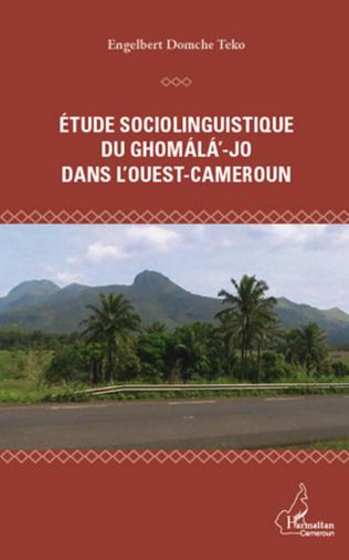 Couverture Etude sociolinguistique du ghomala'-jo dans l'Ouest-Cameroun