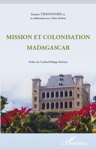 Couverture Mission et colonisation Madagascar