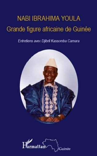 Couverture Nabi Ibrahima Youla, Grande figure africaine de Guinée
