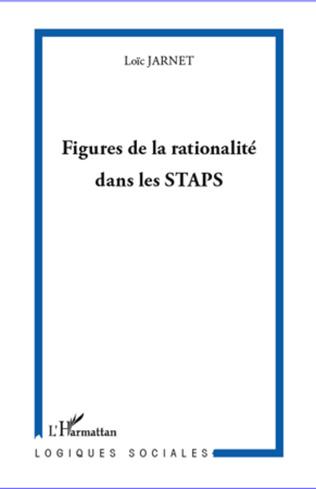 Couverture Figures de la rationalité dans les STAPS