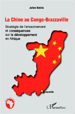 Couverture La Chine au Congo-Brazzaville