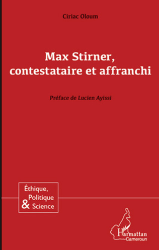 Couverture Max Stirner, contestataire et affranchi
