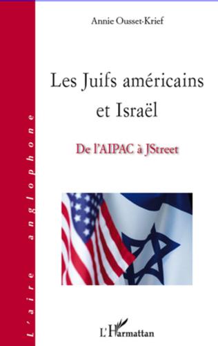 Couverture Les Juifs américains et Israël