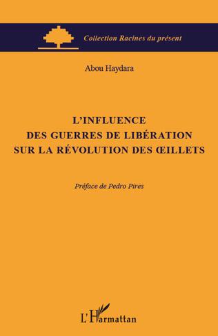 Couverture L'influence des guerres de libération sur la révolution des oeillets