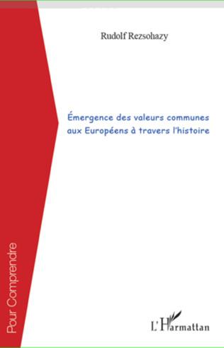 Couverture Émergence des valeurs communes aux Européens à travers l'histoire