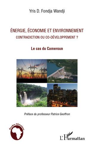 Couverture Energie, économie et environnement contradiction ou co-développement ?