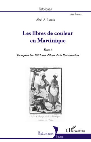 Couverture Les libres de couleur en Martinique (Tome 3)