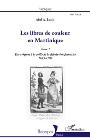 Couverture Les libres de couleur en Martinique (Tome 1)