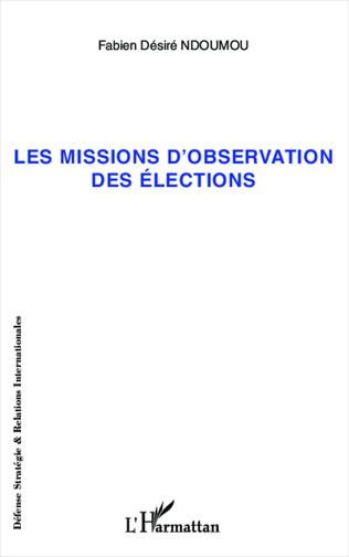 Couverture Missions d'observation des élections