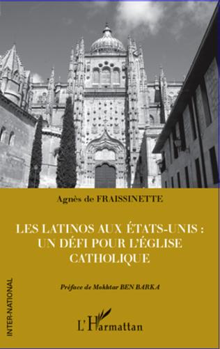 Couverture Les latinos aux Etats-Unis : un défi pour l'Eglise catholique