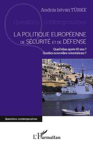 Couverture La politique européenne de sécurité et de défense