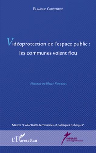 Couverture Vidéoprotection de l'espace publique : les communes voient flou