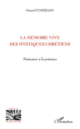 Couverture La mémoire vive des mystiques chrétiens