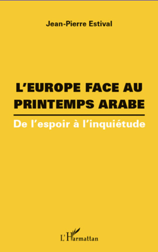 Couverture L'Europe face au printemps arabe