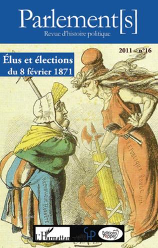 Couverture Elus et élections du 8 février 1871