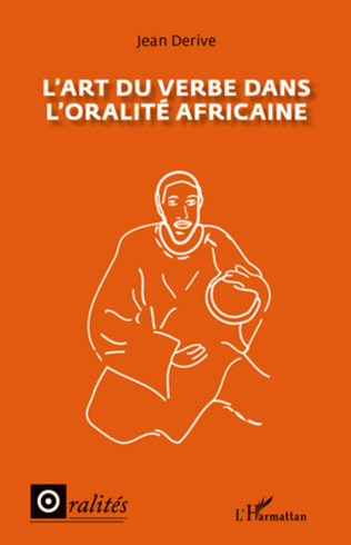 Couverture L'art du verbe dans l'oralité africaine