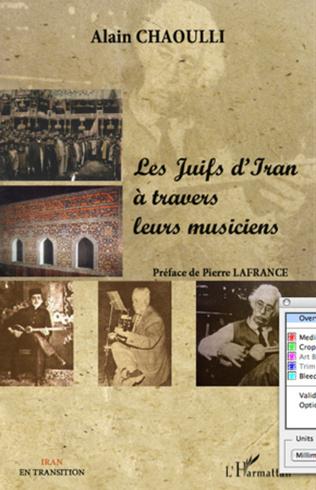 Couverture Les Juifs d'Iran à travers leurs musiciens