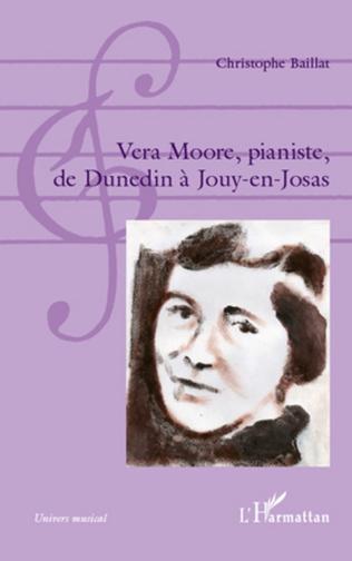 Couverture Vera Moore, pianiste, de Dunedin à Jouy-en-Josas