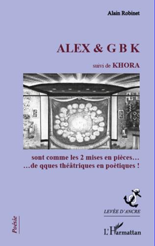 Couverture ALEX & G B K suivi de KHORA