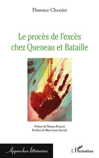 Couverture Le procès de l'excès chez Queneau et Bataille