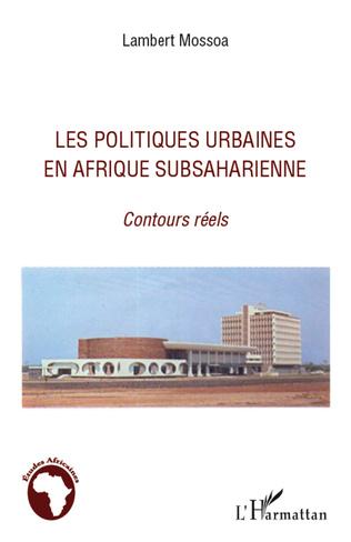 Couverture Les politiques urbaines en afrique subsaharienne